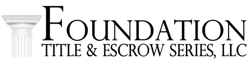 Foundation Title & Escrow Series, LLC